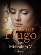 Cover-Bild zu Les Miserables V (eBook) von Victor Hugo, Hugo