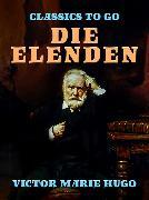 Cover-Bild zu Die Elenden (eBook) von Hugo, Victor