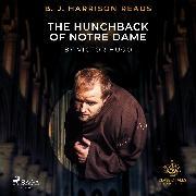 Cover-Bild zu B. J. Harrison Reads The Hunchback of Notre Dame (Audio Download) von Hugo, Victor