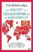 Cover-Bild zu Die Macht der Geographie im 21. Jahrhundert von Marshall, Tim