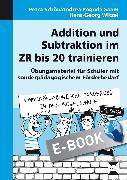 Cover-Bild zu Addition und Subtraktion im ZR bis 20 trainieren (eBook) von Schön, Petra