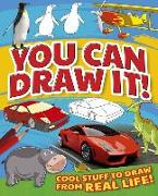 Cover-Bild zu You Can Draw It!: Cool Stuff to Draw from Real Life! von Cook, Trevor