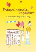 Cover-Bild zu Brännti Mandle, Magebroot, Liederheft von Bond, Andrew