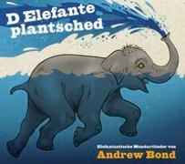 Cover-Bild zu D Elefante plantschet, CD von Bond, Andrew