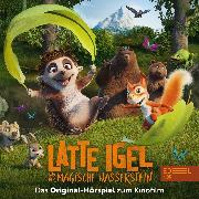 Cover-Bild zu Latte Igel und der magische Wasserstein (Das Original-Hörspiel zum Film) (Audio Download) von Karallus, Thomas