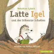 Cover-Bild zu Latte Igel und der schwarze Schatten (Audio Download) von Lybeck, Sebastian