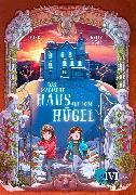 Cover-Bild zu Das magische Haus auf dem Hügel von Lish, Mikki