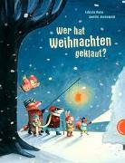 Cover-Bild zu Wer hat Weihnachten geklaut? von Nonn, Fabiola