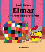 Cover-Bild zu Elmar: Elmar und der Superelefant von McKee, David