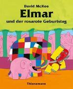 Cover-Bild zu Elmar: Elmar und der rosarote Geburtstag von McKee, David