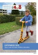 Cover-Bild zu Dossier «4 bis 8»: UNTERWEGS SEIN von Autorinnenteam