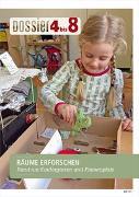 Cover-Bild zu Dossier «4 bis 8»: RÄUME ERFORSCHEN von Autorinnenteam