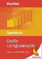 Cover-Bild zu Große Lerngrammatik Spanisch (eBook) von Moriena, Claudia