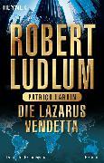 Cover-Bild zu Die Lazarus-Vendetta (eBook) von Ludlum, Robert