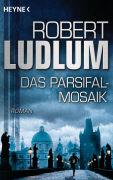 Cover-Bild zu Das Parsifal-Mosaik von Ludlum, Robert