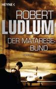 Cover-Bild zu Der Matarese-Bund von Ludlum, Robert