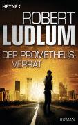 Cover-Bild zu Der Prometheus-Verrat von Ludlum, Robert