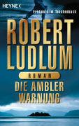 Cover-Bild zu Die Ambler-Warnung von Ludlum, Robert