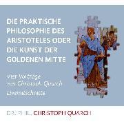 Cover-Bild zu eBook Die praktische Philosophie des Aristoteles