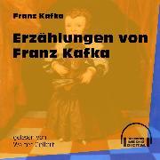 Cover-Bild zu Erzählungen von Franz Kafka (Ungekürzt) (Audio Download) von Kafka, Franz