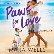 Cover-Bild zu Paws for Love - Fur Haven Dog Park, Book 3 (Unabridged) (Audio Download) von Wells, Mara