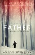 Cover-Bild zu The Father (eBook) von Svensson, Anton