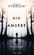 Cover-Bild zu Der Andere (eBook) von Svensson, Anton
