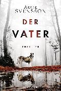 Cover-Bild zu Der Vater (eBook) von Svensson, Anton