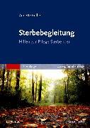 Cover-Bild zu Sterbebegleitung von Kulbe, Annette