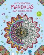 Cover-Bild zu Die schönsten Mandalas zum Entspannen von Coster, Patience (Illustr.)