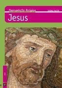 Cover-Bild zu Themenhefte Religion: Jesus von Falter, Sabine