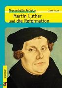Cover-Bild zu Themenhefte Religion: Martin Luther und die Reformation von Falter, Sabine