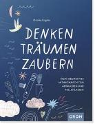Cover-Bild zu Engelke, Mareike: Denken, Träumen, Zaubern