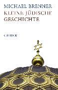 Cover-Bild zu Kleine jüdische Geschichte (eBook) von Brenner, Michael