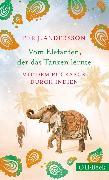 Cover-Bild zu Vom Elefanten, der das Tanzen lernte (eBook) von Andersson, Per J.