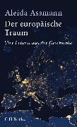 Cover-Bild zu Der europäische Traum (eBook) von Assmann, Aleida