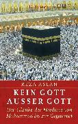 Cover-Bild zu Kein Gott außer Gott (eBook) von Aslan, Reza