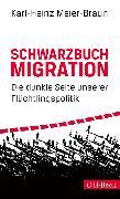 Cover-Bild zu Schwarzbuch Migration (eBook) von Meier-Braun, Karl-Heinz