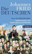 Cover-Bild zu Die Deutschen (eBook) von Fried, Johannes