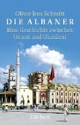 Cover-Bild zu Die Albaner (eBook) von Schmitt, Oliver Jens