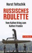 Cover-Bild zu Russisches Roulette (eBook) von Teltschik, Horst
