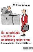 Cover-Bild zu Der Angeklagte erschien in Bekleidung seiner Frau (eBook) von Ahrens, Wilfried