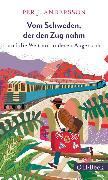 Cover-Bild zu Vom Schweden, der den Zug nahm (eBook) von Andersson, Per J.