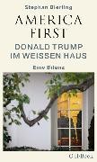 Cover-Bild zu America First (eBook) von Bierling, Stephan