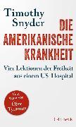 Cover-Bild zu Die amerikanische Krankheit (eBook) von Snyder, Timothy