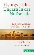 Cover-Bild zu Ungarn in der Nußschale (eBook) von Dalos, György