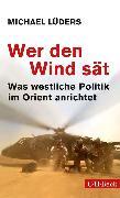 Cover-Bild zu Wer den Wind sät (eBook) von Lüders, Michael