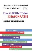 Cover-Bild zu Die Zukunft der Demokratie (eBook) von Graf, Friedrich Wilhelm (Weitere Bearb.)