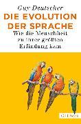 Cover-Bild zu Die Evolution der Sprache (eBook) von Deutscher, Guy