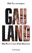 Cover-Bild zu Gauland (eBook) von Sundermeyer, Olaf